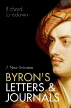 Byron, George Gordon Byron Byron`s Letters and Journals