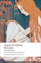 Strindberg, August Miss Julie and Other Plays