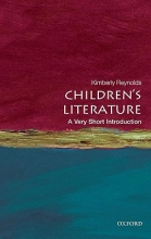 Reynolds, Kimberley Children`s Literature: A Very Short Introduction