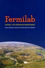 Lillian Hoddeson,   Adrienne W. Kolb,   Catherine Westfall Fermilab