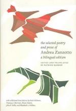 Zanzotto, Andrea The Selected Poetry and Prose of Andrea Zanzotto