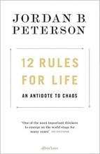 Peterson, Jordan 12 Rules For Life