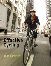 Forester, John Effective Cycling