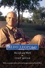 Curt Meine Aldo Leopold