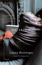 Restrepo, Laura Delirium