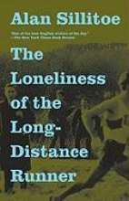 Sillitoe, Alan The Loneliness of the Long-Distance Runner