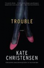 Christensen, Kate Trouble