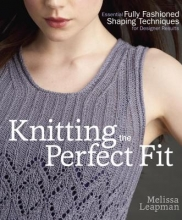 Melissa Leapman Knitting The Perfect Fit