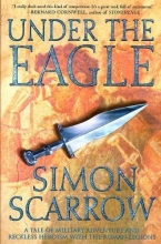 Scarrow, Simon Under the Eagle