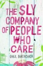 Bhattacharya, Rahul Sly Company of People Who Care