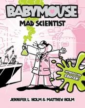 Holm, Jennifer L. Mad Scientist