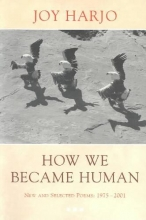 Harjo, Joy How We Became Human