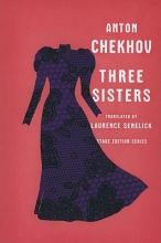 Chekhov, Anton Three Sisters