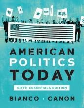 Bianco, William T. American Politics Today