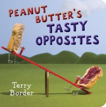 Border, Terry Peanut Butter`s Tasty Opposites