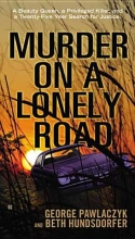 Pawlaczyk, George Murder on a Lonely Road