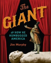 Murphy, Jim The Giant and How He Humbugged America
