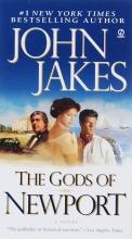 Jakes, John The Gods of Newport