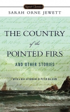 Jewett, Sarah Orne The Country of Pointed Firs and Other Stories