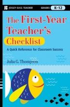 Julia G. Thompson The First-Year Teacher`s Checklist