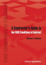 Robinson, Michael D. A Contractor`s Guide to the FIDIC Conditions of Contract