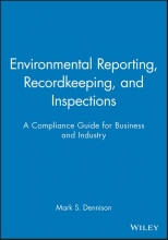Dennison, Mark S. Environmental Reporting, Recordkeeping, and Inspections