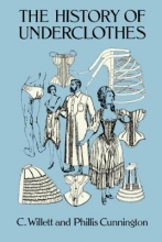 Cunnington, CWillett History of Underclothes