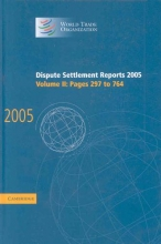 World Trade Organization Dispute Settlement Reports 2005