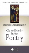Elaine Treharne,   Duncan Wu Old and Middle English Poetry