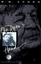 Auden, W. H. The Dyer`s Hand