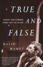 Mamet, David True and False