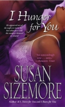 Sizemore, Susan I Hunger For You