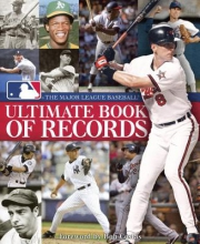 Major League Baseball The Major League Baseball Ultimate Book of Records