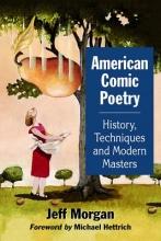 Morgan, Jeff American Comic Poetry