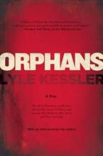Kessler, Lyle Orphans