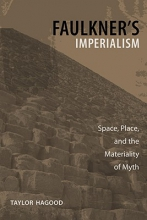 Hagood, Taylor Faulkner`s Imperialism
