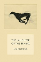 Palmer, Michael The Laughter of the Sphinx