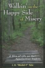 Tate, J. R. Walkin` on the Happy Side of Misery
