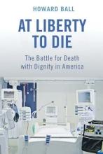 Ball, Howard At Liberty to Die