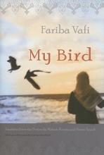 Vafi, Fariba My Bird