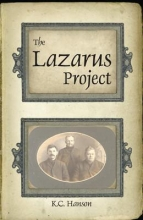 Hanson, K. C. The Lazarus Project