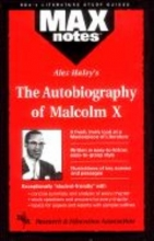 Aboulafia, Anita J. Autobiography of Malcolm X as Told to Alex Haley, the (Maxnotes Literature Guides)