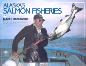 Alaska`s Salmon Fisheries