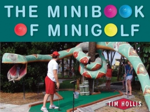 Hollis, Tim The Minibook of Minigolf