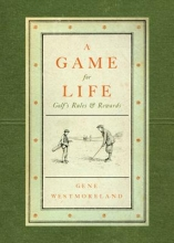Westmoreland, Gene A Game for Life