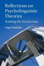 Nigel Duffield Reflections on Psycholinguistic Theories