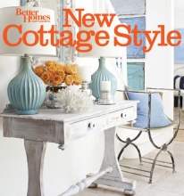 Better Homes & Gardens, New Cottage Style