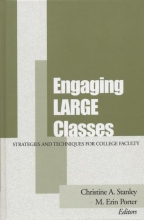 Stanley, Christine A. Engaging Large Classes