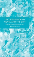 Khanna, Stuti The Contemporary Novel and the City