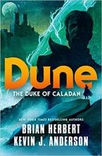 Kevin J. Anderson Brian Herbert, Dune: The Duke of Caladan